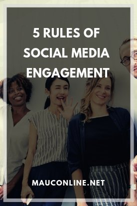 5 Rules of Social Media Engagement