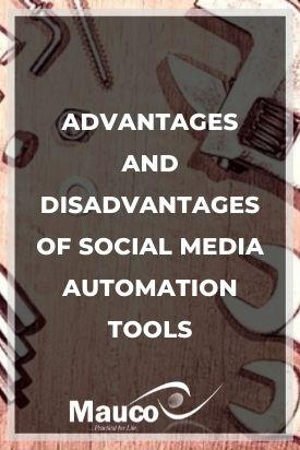 Advantages and Disadvantages of Social Media Automation Tools