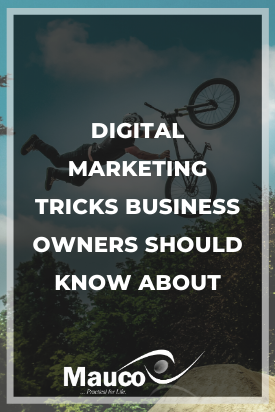Digital Marketing Tricks Business Owners Should Know About