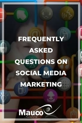 Frequently Asked Questions on Social Media Marketing
