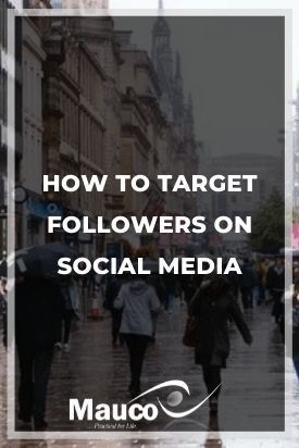How To Target Followers On Social Media