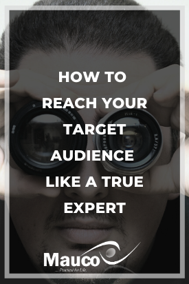 How to Reach Your Target Audience like a True Expert