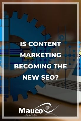 Is Content Marketing Becoming the New SEO