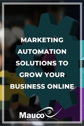 Marketing Automation Solutions To Grow Your Business Online
