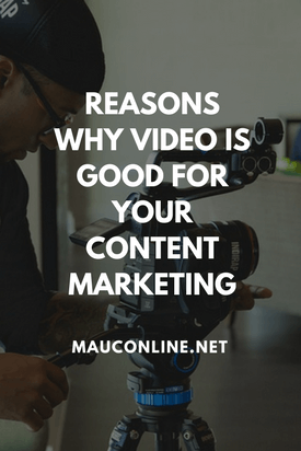 Reasons Why Video is Good for Your Content Marketing-PIN-SMALL