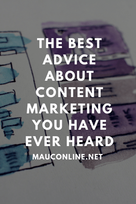 The Best Advice about Content Marketing You Have Ever Heard-PINS