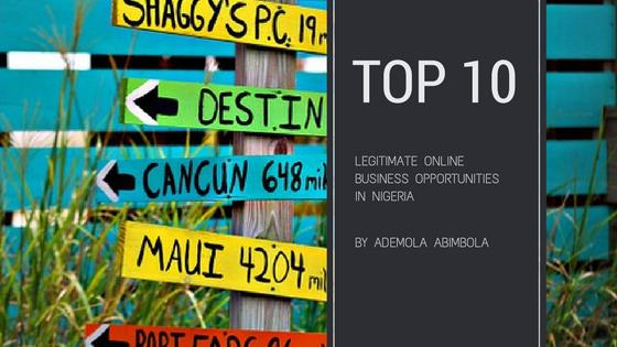 Top 10 Legitimate Online Business Opportunities in Nigeria