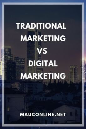 Traditional Marketing vs Digital Marketing an Analysis