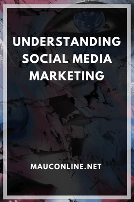 Understanding Social Media Marketing-PIN