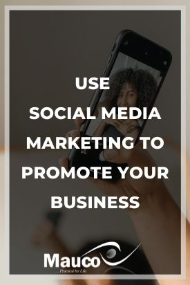Use Social Media Marketing To Promote Your Business