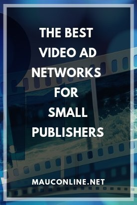 Video Ad Networks For Small Publishers-PIN