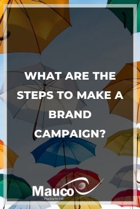 What Are the Steps to Make a Brand Campaign?