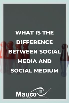 What Is the Difference Between Social Media and Social Medium