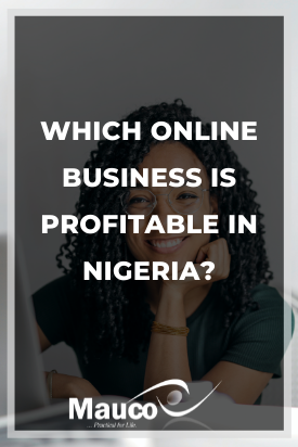 Which Online Business is Profitable in Nigeria?