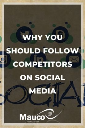 Why You Should follow Competitors on Social Media