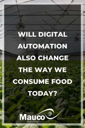Will Digital Automation Also Change the Way We Consume Food Today